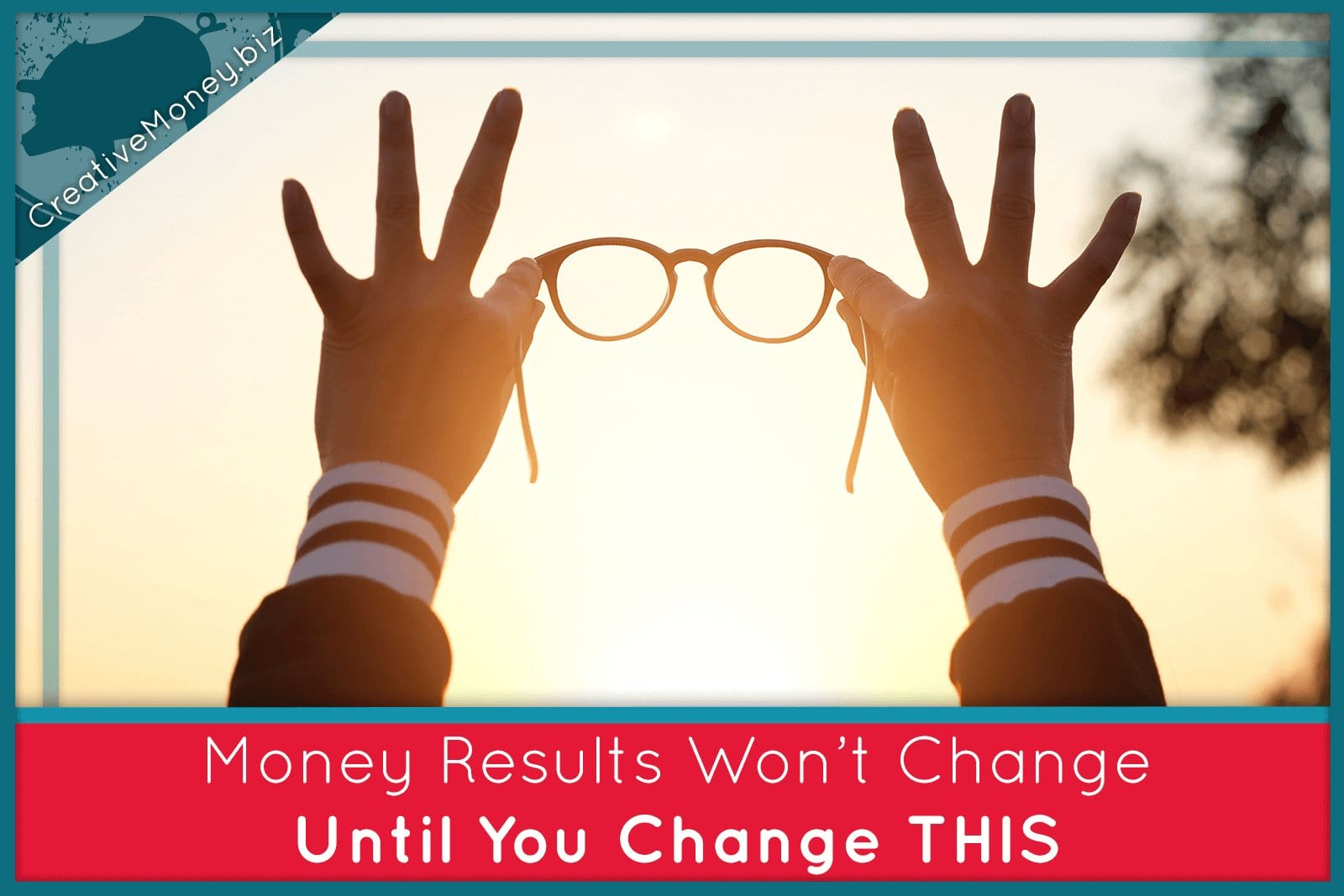 Money results won't change until you change THIS