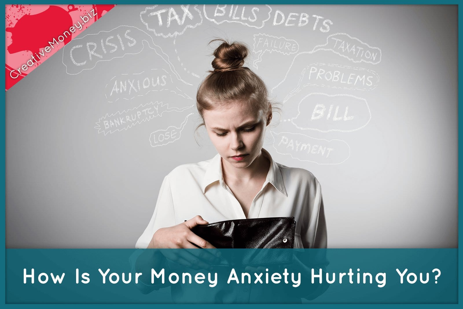 How Is Your Money Anxiety Hurting You