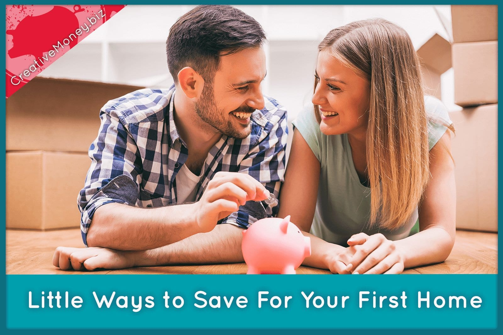 Little Ways to Save For Your First Home