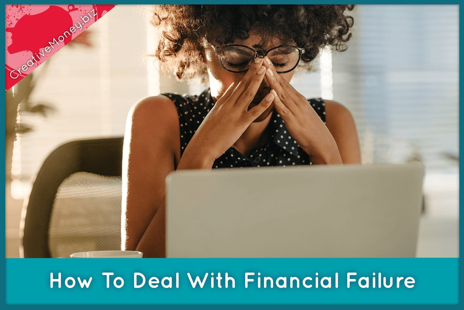 How to deal with financial failure