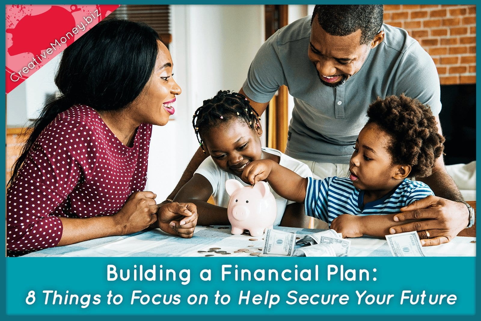 Building a Financial Plan: 8 Things to Focus on to Help Secure Your Future