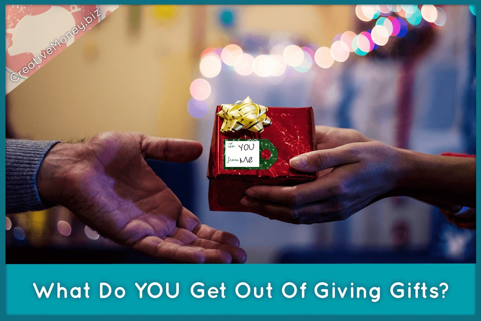 What Do YOU Get Out of Giving Gifts